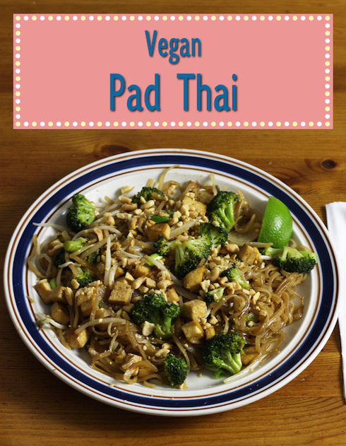 Recipe for Vegan Pad Thai with Tofu and Broccoli