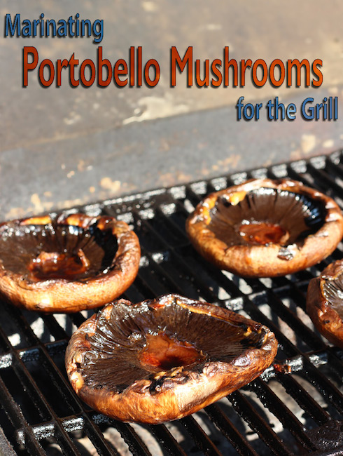 Step-by-step instructions for marinating and grilling portobello mushrooms