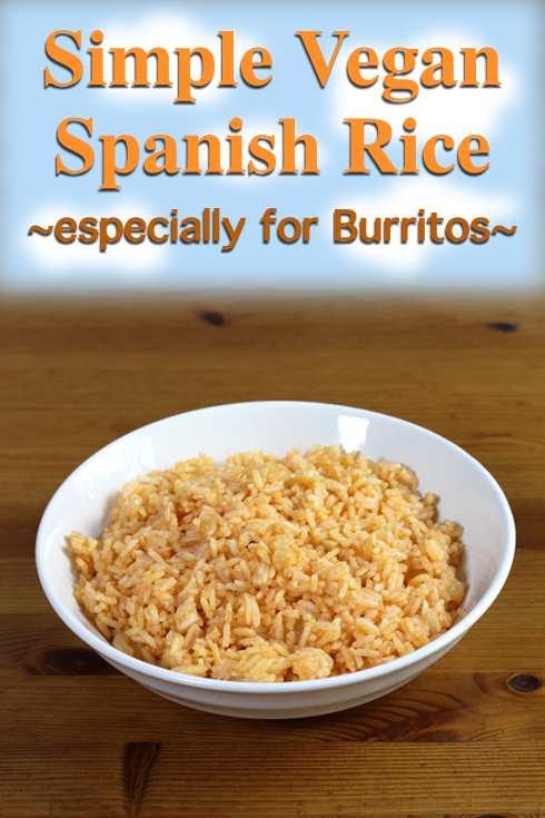 Quick #vegan recipe for Spanish Rice for use in bean burritos or as a sidedish